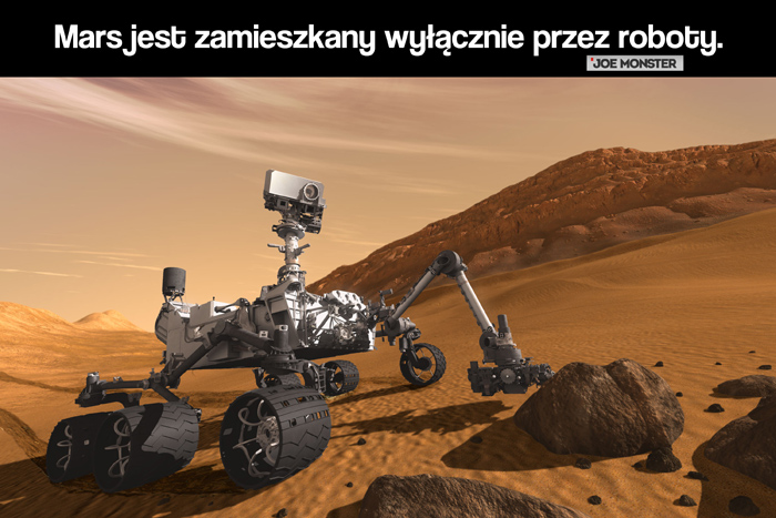 Mars jest zamieszkany wyłącznie przez roboty.