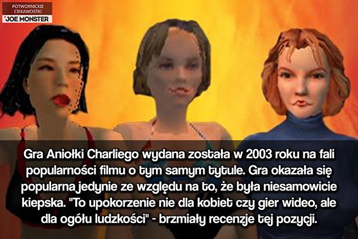 Gra Aniołki Charliego, wydana została w 2003 roku na fali popularności filmu o tym samym tytule. Gra okazała się popularna jedynie ze względu na to, że była niesamowicie kiepska.