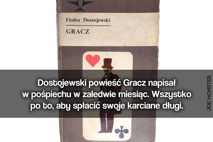 Dostojewski powieść Gracz napisał w pośpiechu w zaledwie miesiąc. Wszystko po to, aby spłacić swoje karciane długi.