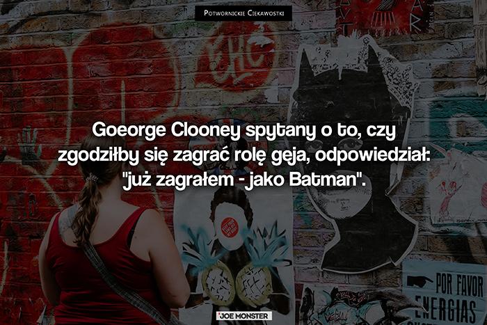 Goeorge Clooney spytany o to, czy zgodziłby się zagrać rolę geja, odpowiedział: