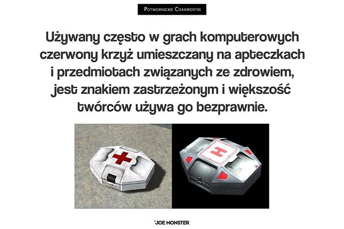 Używany często w grach komputerowych czerwony krzyż umieszczany na apteczkach i przedmiotach związanych ze zdrowiem, jest znakiem zastrzeżonym i większość twórców używa go bezprawnie.
