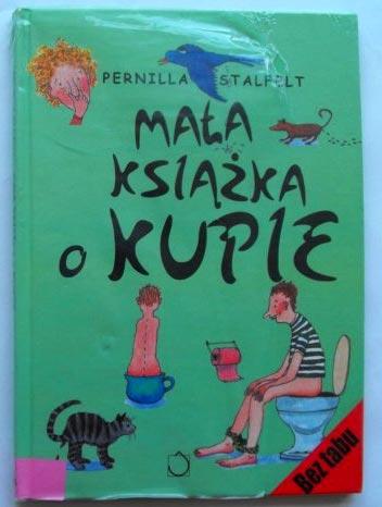 Pernilla Stafelt - Mała książka o kupie