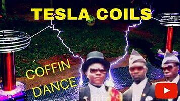 Coffin Dance + cewki Tesli