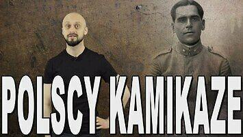 Polscy kamikaze. Historia Bez Cenzury