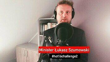 Szok - Minister Zdrowia Łukasz Szumowski w #hot16challenge2