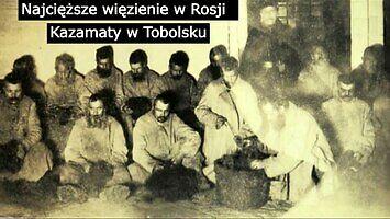 Najcięższe więzienie carskiej Rosji