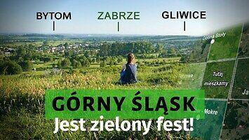 Górny Śląsk jest zielony fest! Oto dowody