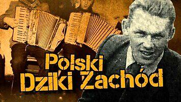 Polski Dziki Zachód - Dolny Śląsk miesiąc po wojnie