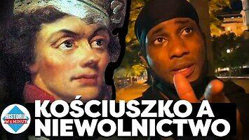 Kościuszko a niewolnictwo || Historia w 5 minut