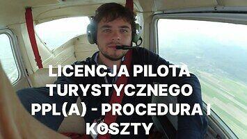 Pilot wyjaśnia, ile kosztuje licencja i co trzeba zrobić, by ją otrzymać