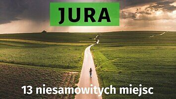 13 niesamowitych cudów przyrody Jury Krakowsko-Częstochowskiej
