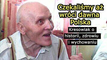 Czekaliśmy starej Polski, a Amerykanie i Anglicy nas zdradzili | S. Krutnik - świadek historii