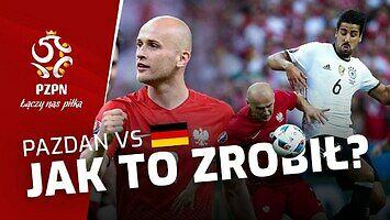 """Początek """"Pazdanomanii"""". Analiza gry Pazdana z Niemcami na EURO 2016"""