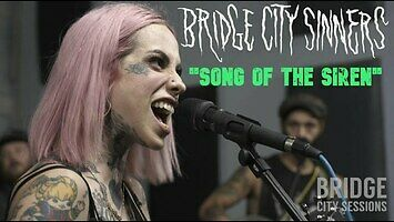 "Bridge City Sinners - ""Song of the Siren"""