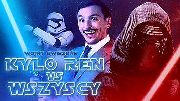 Wojny Gwiezdne - Kylo Ren vs Wszyscy
