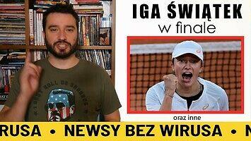 Iga Świątek w finale | NEWSY BEZ WIRUSA | Karol Modzelewski