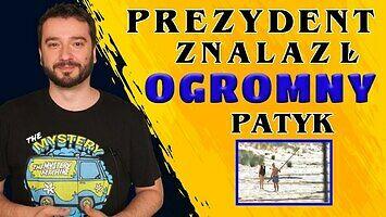 Prezydent znalazł ogromny patyk | NEWSY BEZ WIR*SA | Karol Modzelewski