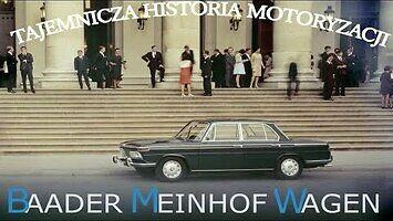 Tajemnicza historia motoryzacji - Baader Meinhof Wagen