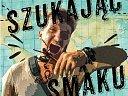 szukajac_smaku