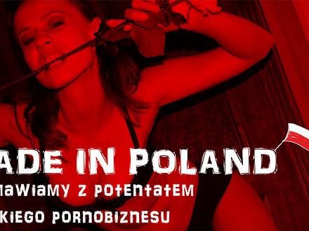 Made_in_Poland_rozmawiamy_z_potentatem_polskiego_pornobiznesu