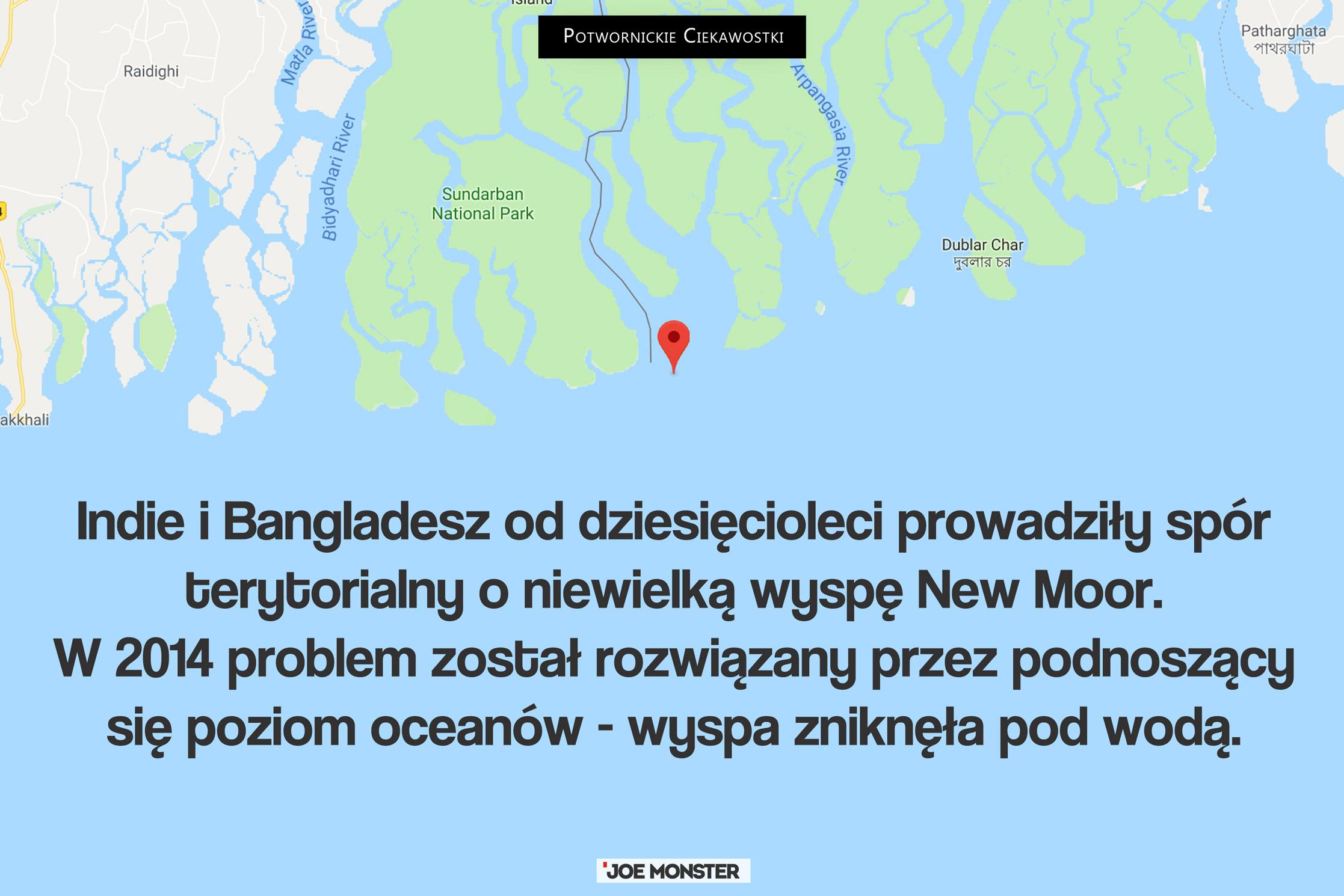 Indie i Bangladesz od dziesięcioleci prowadziły spór terytorialny o niewielką wyspę New Moor. W 2014 problem został rozwiązany przez podnoszący się poziom wód - wyspa zniknęła pod wodą.