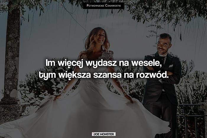 Im więcej wydasz na wesele, tym większa szansa na rozwód.
