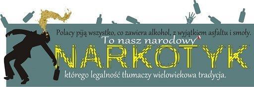 Polacy piją wszystko co zawiera alkohol z wyjątkiem asfaltu i smoły