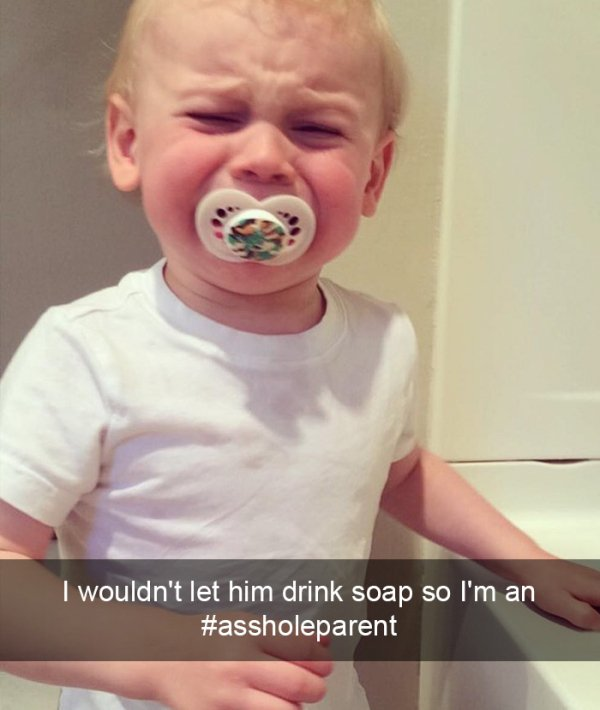 you-know-youre-an-asshole-parent-when-30-photos-13