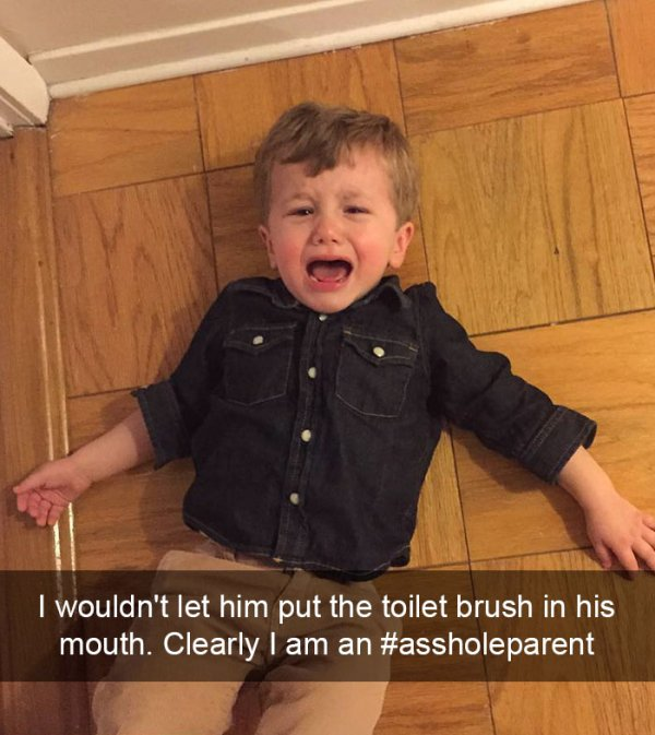 you-know-youre-an-asshole-parent-when-30-photos-27