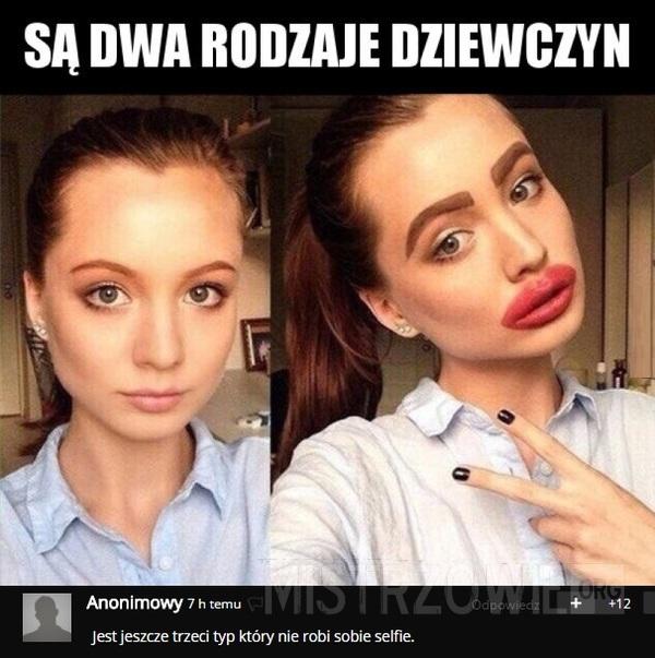Są dwa rodzaje dziewczyn –
