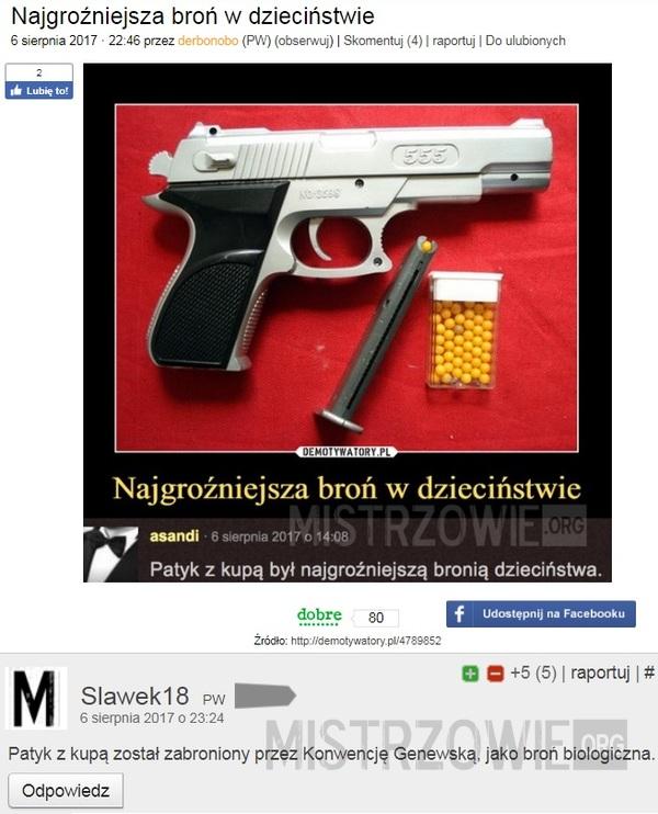 Najgroźniejsza broń w dzieciństwie 2 –
