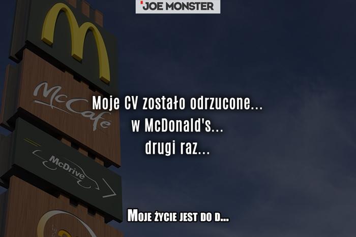 Moje CV zostało odrzucone... w McDonald