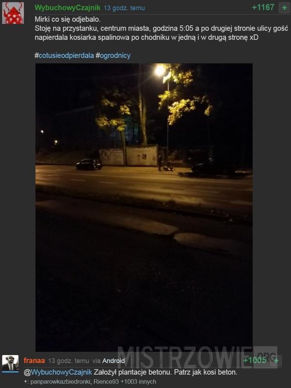 Stoję na przystanku, centrum miasta, godzina 5:05... –