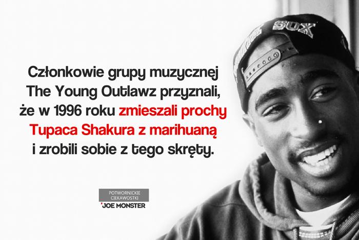 Członkowie grupy muzycznej The Young Outlawz przyznali, że w 1996 roku zmieszali prochy Tupaca Shakura z marihuaną i zrobili sobie z tego skręty.
