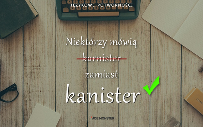 Językowe potworności Joe Monstera - Kanister