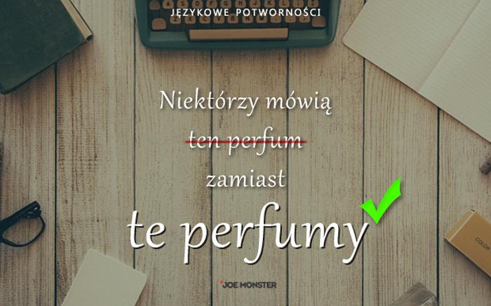 Językowe potworności Joe Monstera - Perfumy