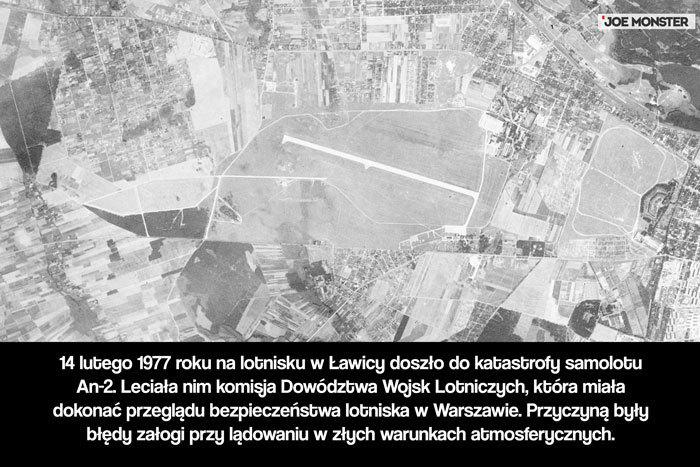 14 lutego 1977 roku na lotnisku w Ławicy doszło do katastrofy samolotu An-2. Leciała nim komisja Dowództwa Wojsk Lotniczych, która miała dokonać przeglądu bezpieczeństwa lotniska w Warszawie.