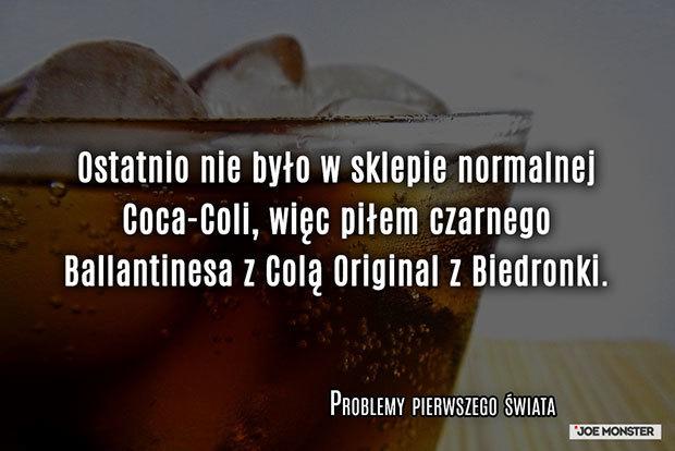 Ostatnio nie było w sklepie normalnej Coca-Coli, więc piłem czarnego Ballantinesa z Colą Original z Biedronki.
