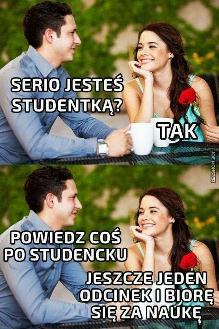 serio jesteś studentką