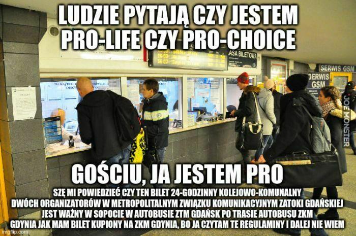 ludzie pytają czy jestem pro-life czy pro-choice