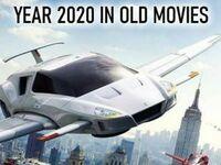 Rok 2020 w starych filmach vs właściwy 2020 rok