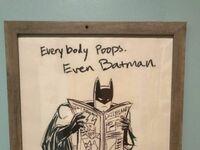 Każdy chodzi do toalety, nawet Batman