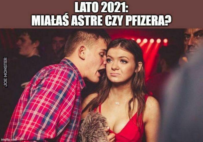lato 2021 miałaś astre czy pfizera