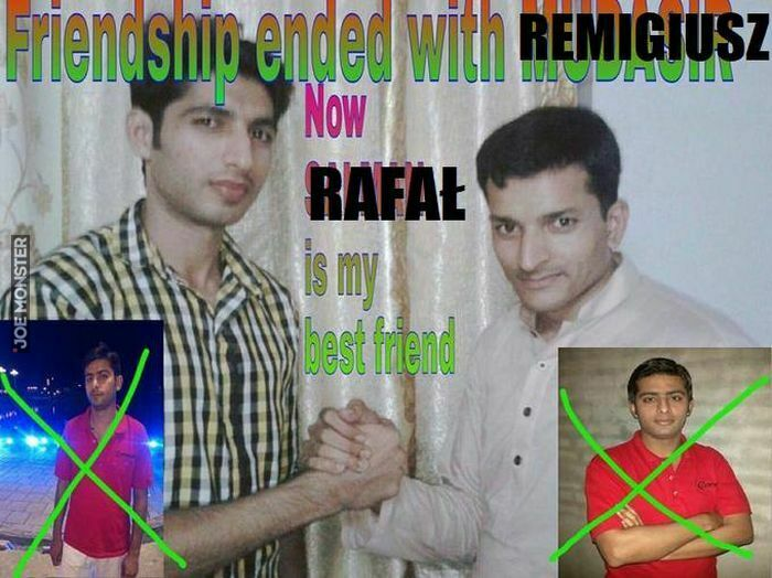 friendship ended with remigiusz