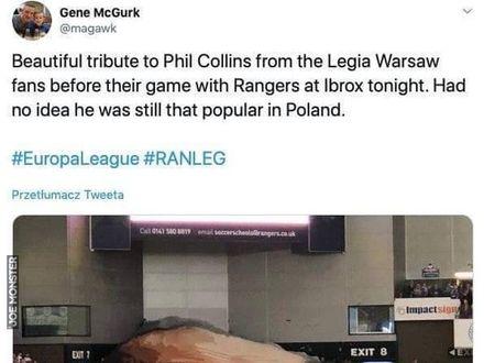 Kibice Legii podczas meczu z Glasgow Rangers uczcili Phila Collinsa