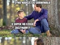 Lekcja surwiwalu od ojca