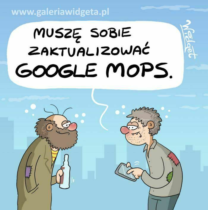 muszę sobie zaktualizować google mops
