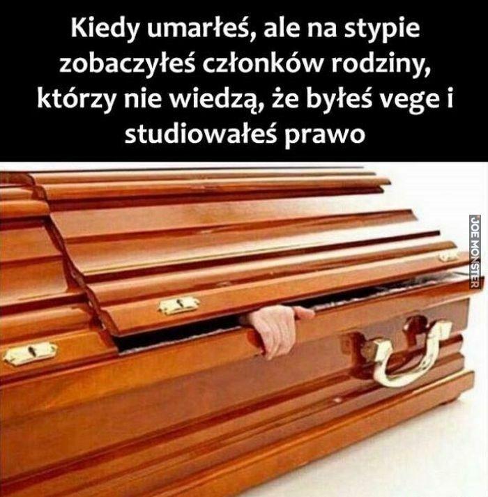 kiedy umarłeś, ale na stypie