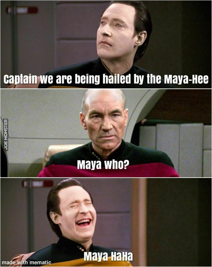 captain we are being heild by the maya hee