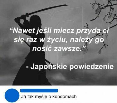 Japońskie powiedzenie i nasze realia